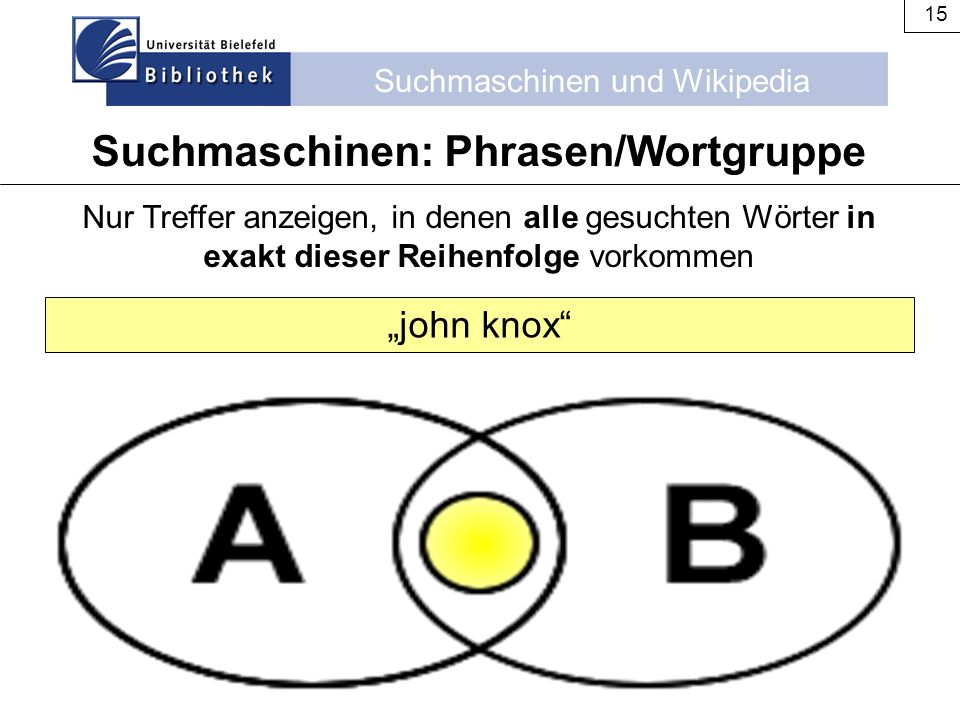 Suchmaschinen: Phrasen/Wortgruppe