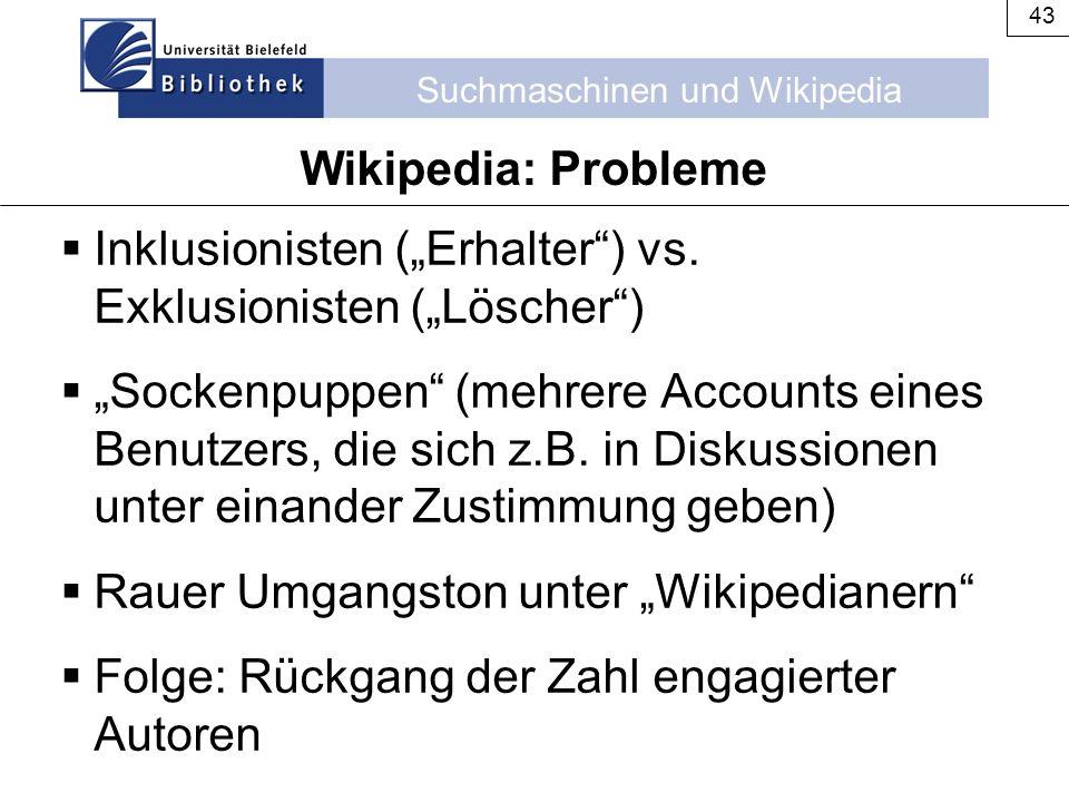 """Wikipedia: Probleme Inklusionisten (""""Erhalter ) vs. Exklusionisten (""""Löscher )"""