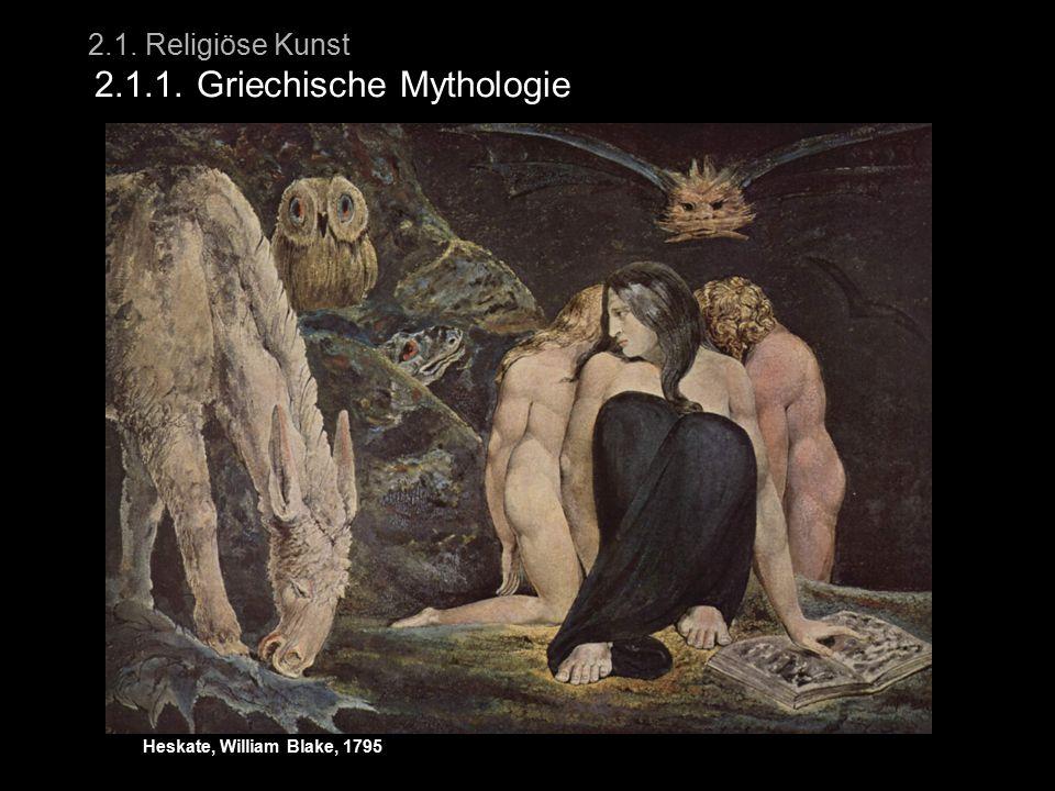 2.1. Religiöse Kunst 2.1.1. Griechische Mythologie