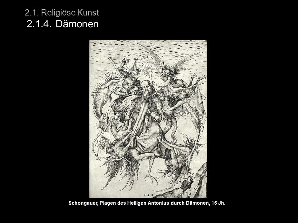 2.1. Religiöse Kunst 2.1.4. Dämonen
