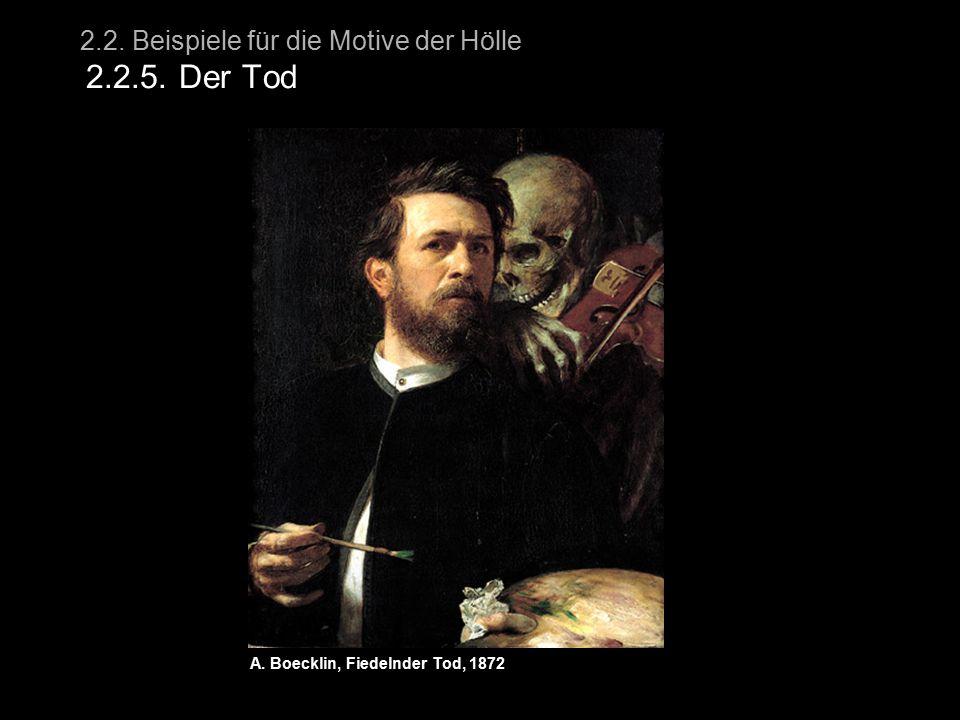 2.2. Beispiele für die Motive der Hölle 2.2.5. Der Tod