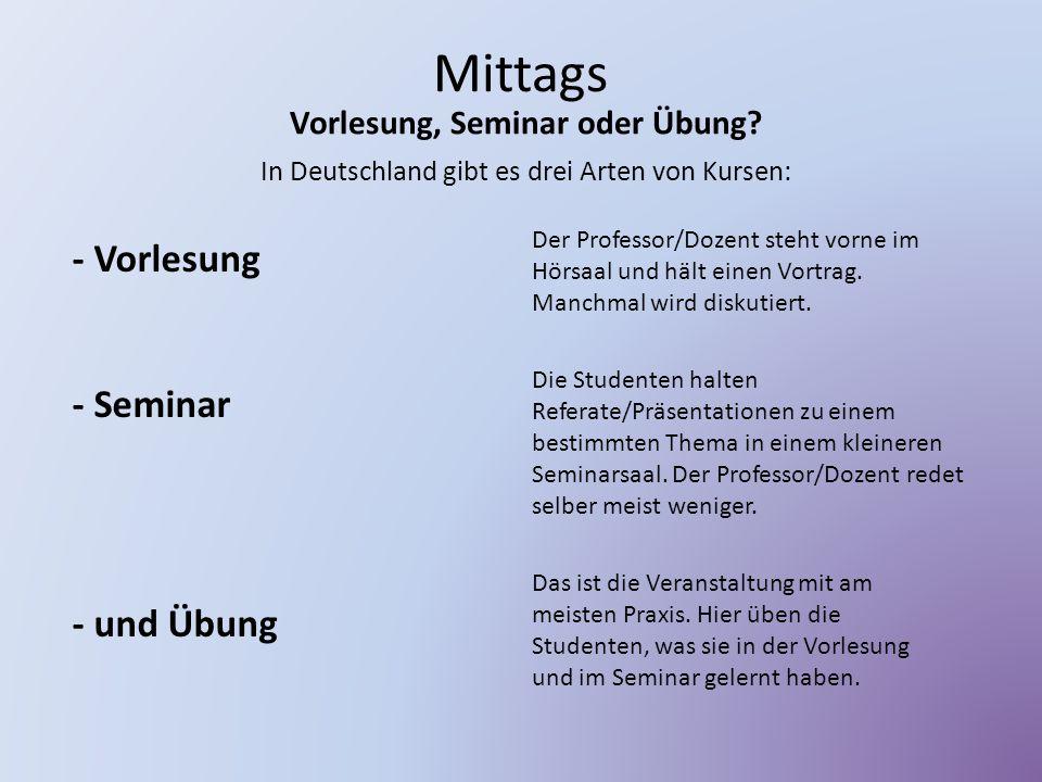Vorlesung, Seminar oder Übung