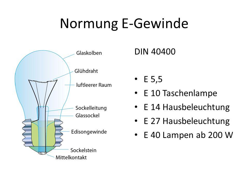 Normung E-Gewinde DIN 40400 E 5,5 E 10 Taschenlampe