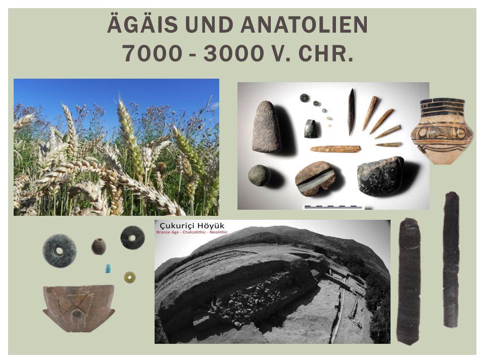 Ägäis und Anatolien 7000 - 3000 v. Chr.