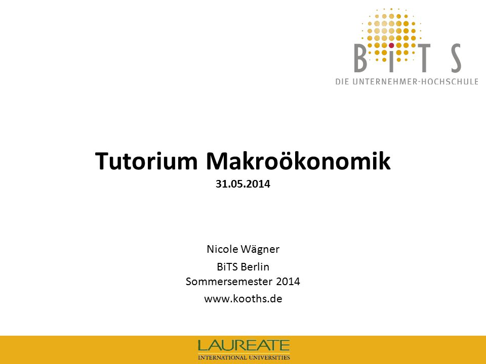 Tutorium Makroökonomik 31.05.2014