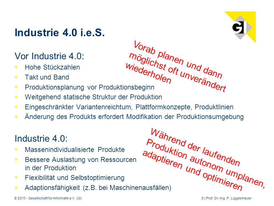 Industrie 4.0 i.e.S. Vor Industrie 4.0: Vorab planen und dann