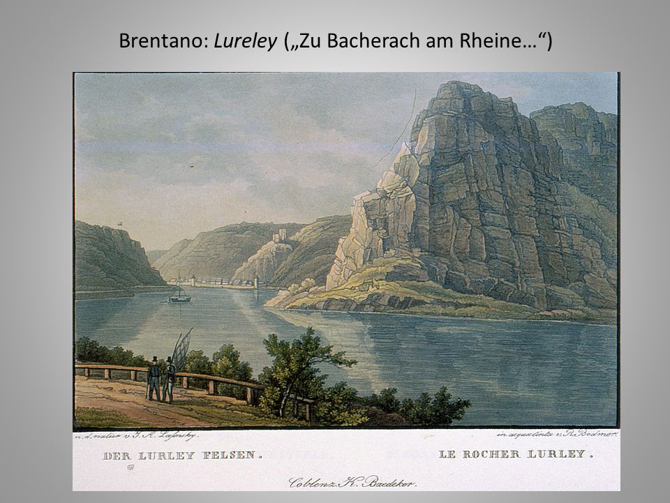 "Brentano: Lureley (""Zu Bacherach am Rheine… )"