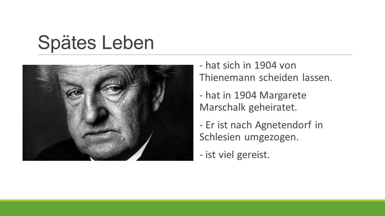 Spätes Leben - hat sich in 1904 von Thienemann scheiden lassen.