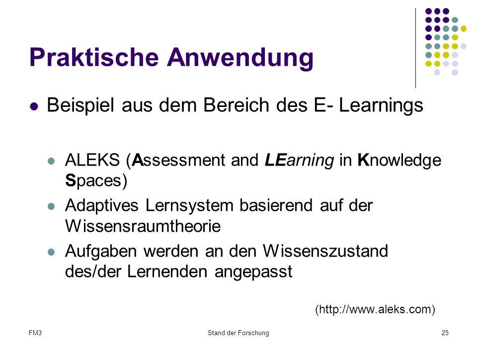 Praktische Anwendung Beispiel aus dem Bereich des E- Learnings