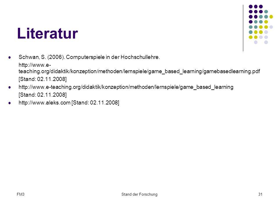 Literatur Schwan, S. (2006). Computerspiele in der Hochschullehre.