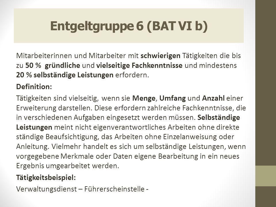 Entgeltgruppe 6 (BAT VI b)