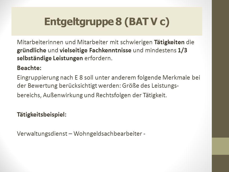 Entgeltgruppe 8 (BAT V c)