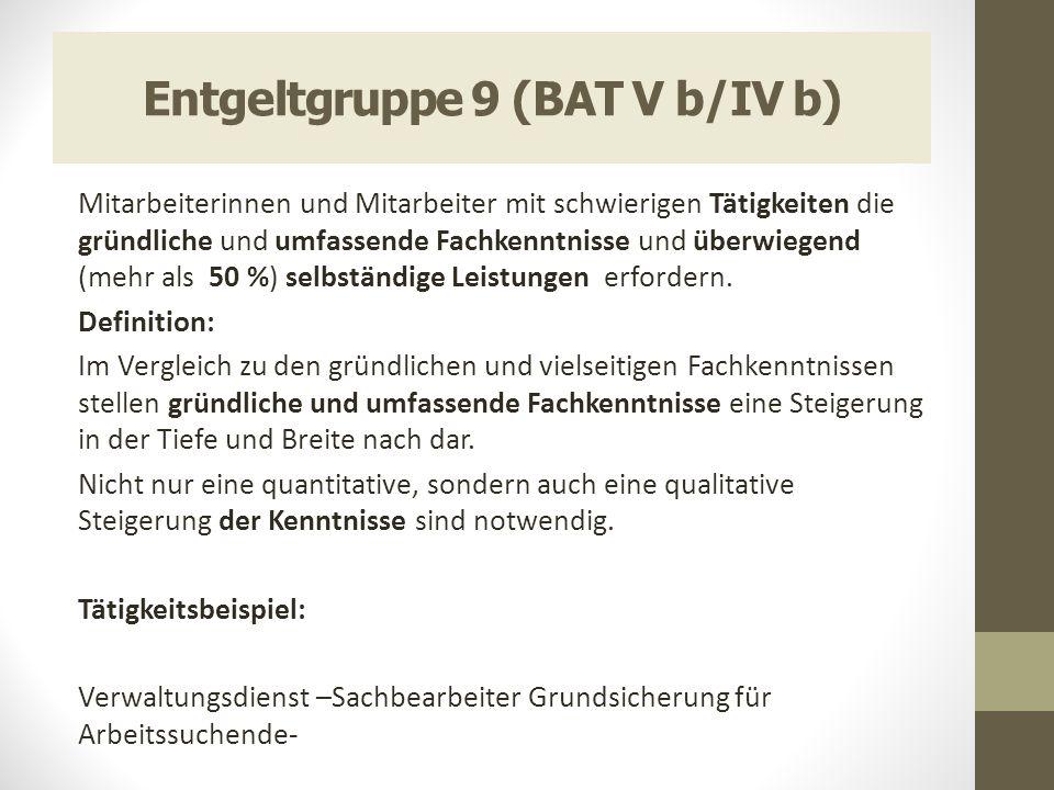Entgeltgruppe 9 (BAT V b/IV b)