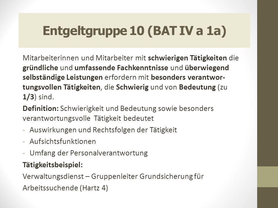 Entgeltgruppe 10 (BAT IV a 1a)