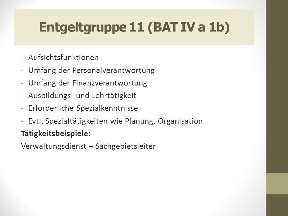 Entgeltgruppe 11 (BAT IV a 1b)
