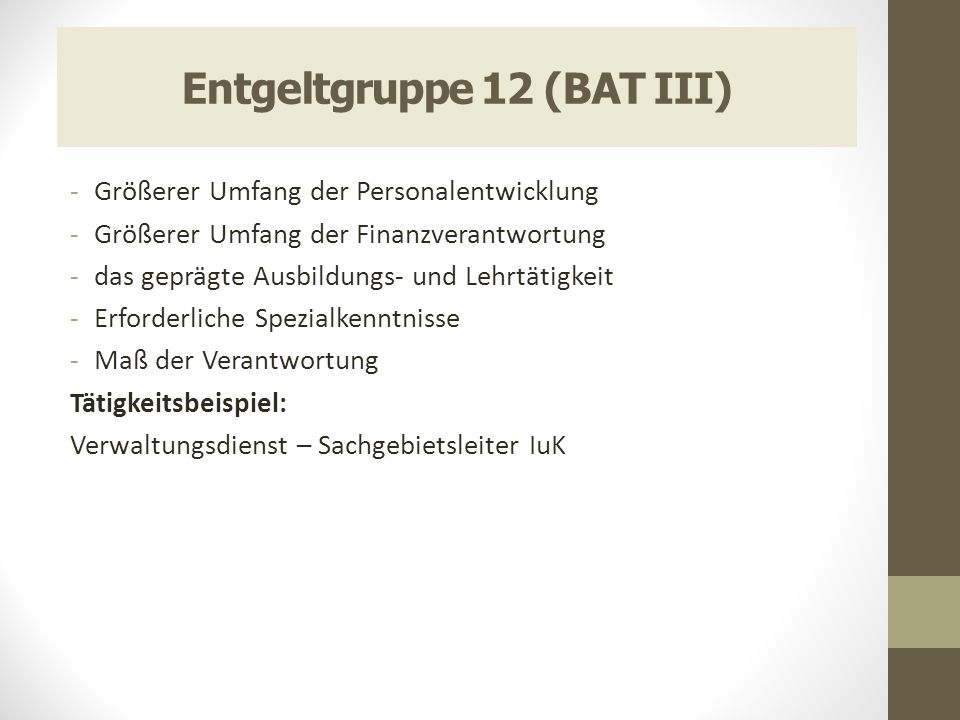 Entgeltgruppe 12 (BAT III)