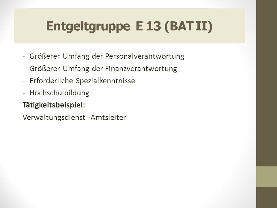 Entgeltgruppe E 13 (BAT II)