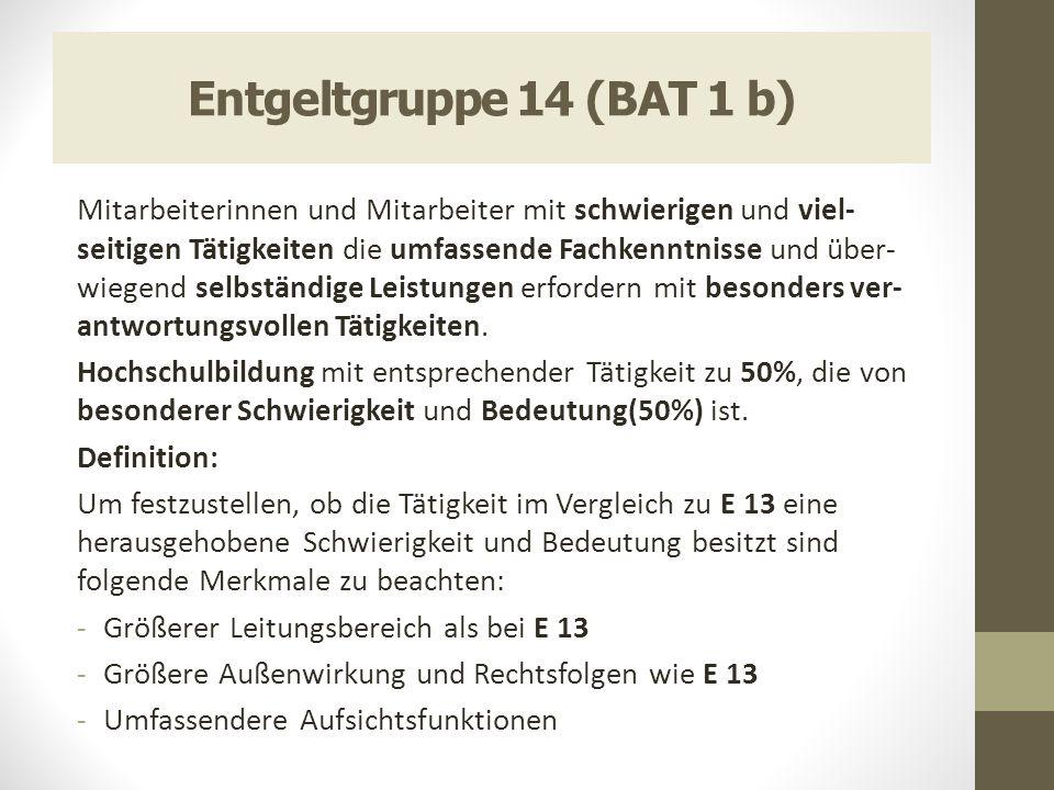 Entgeltgruppe 14 (BAT 1 b)