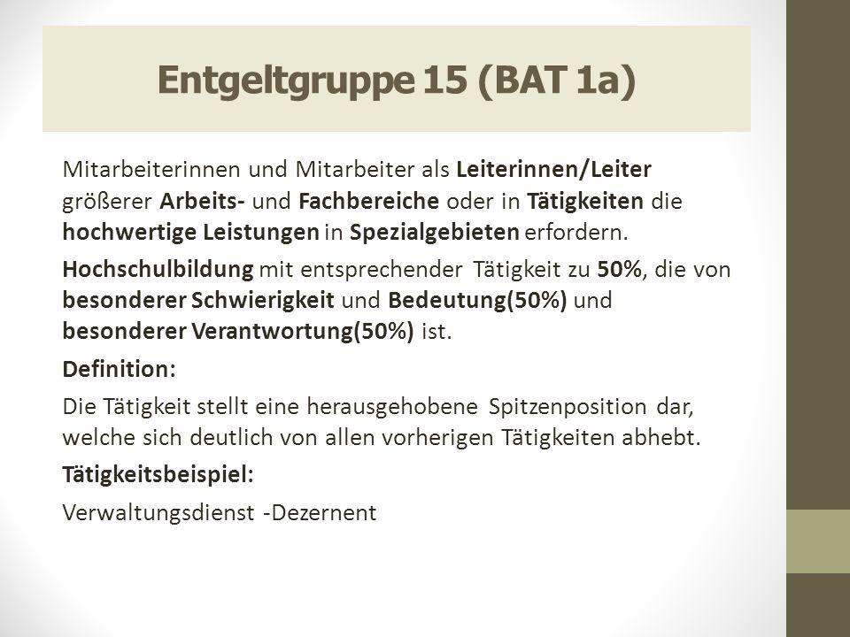 Entgeltgruppe 15 (BAT 1a)