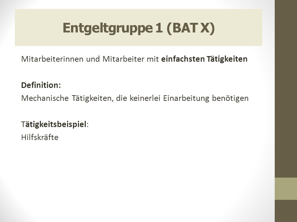 Entgeltgruppe 1 (BAT X)