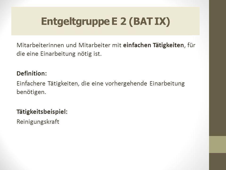 Entgeltgruppe E 2 (BAT IX)