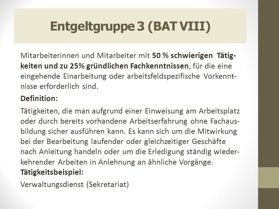 Entgeltgruppe 3 (BAT VIII)
