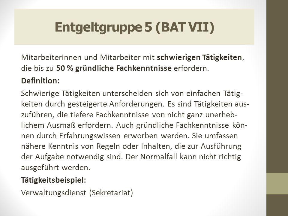 Entgeltgruppe 5 (BAT VII)