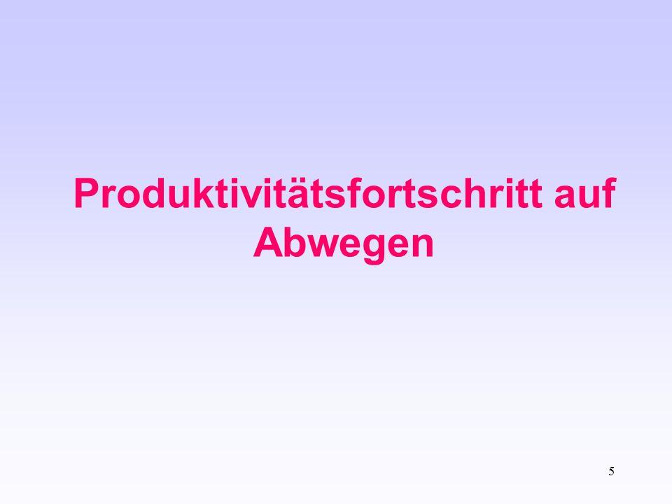 Produktivitätsfortschritt auf Abwegen