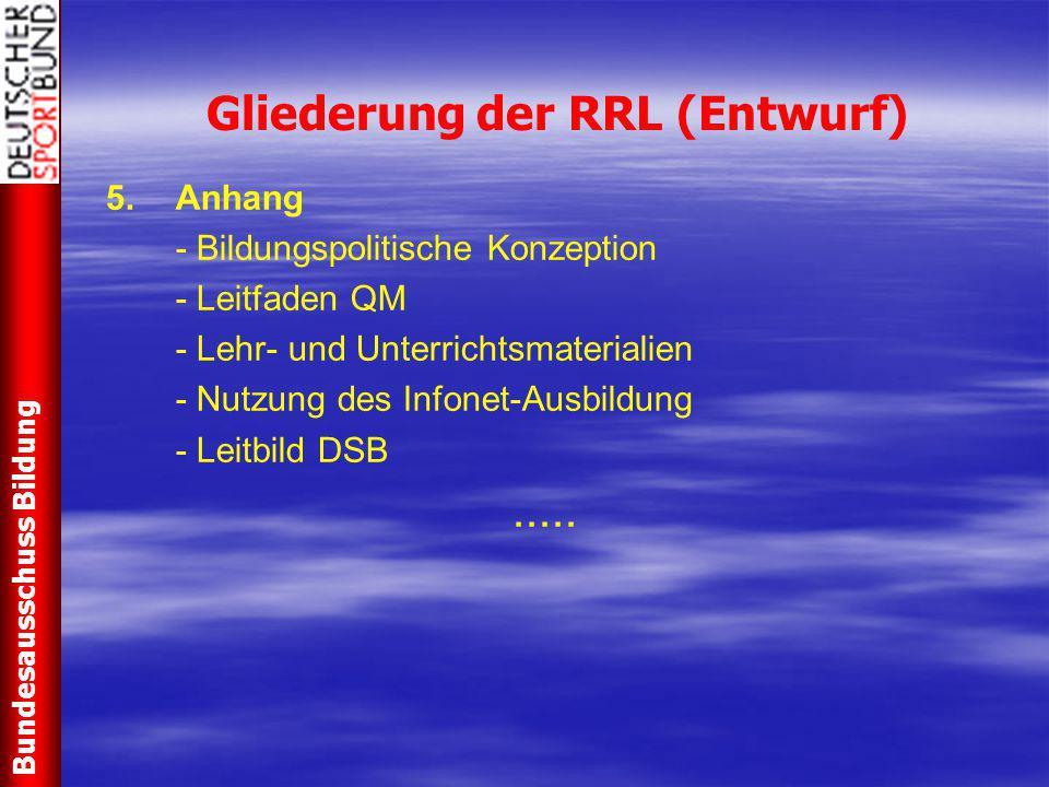 Gliederung der RRL (Entwurf)