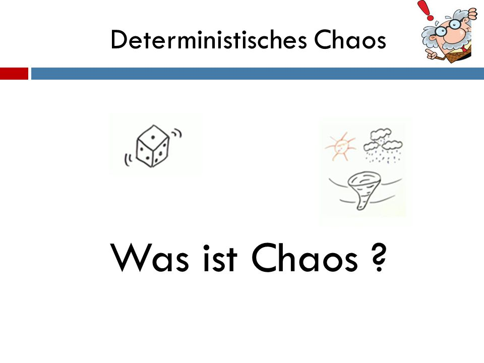 Deterministisches Chaos