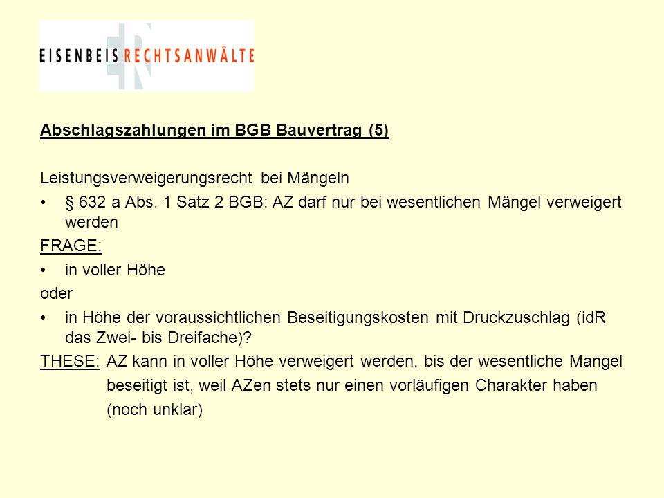 Abschlagszahlungen im BGB Bauvertrag (5)