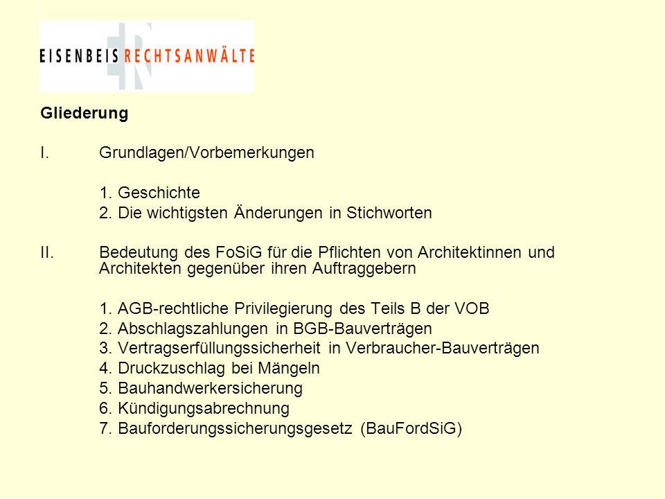 Gliederung Grundlagen/Vorbemerkungen. 1. Geschichte. 2. Die wichtigsten Änderungen in Stichworten.