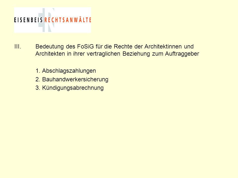 Bedeutung des FoSiG für die Rechte der Architektinnen und Architekten in ihrer vertraglichen Beziehung zum Auftraggeber
