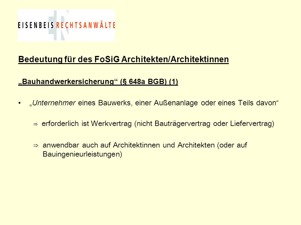 Bedeutung für des FoSiG Architekten/Architektinnen