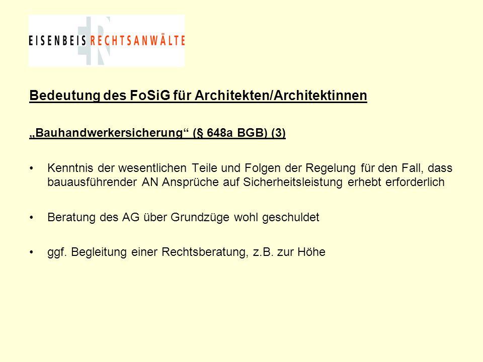 Bedeutung des FoSiG für Architekten/Architektinnen