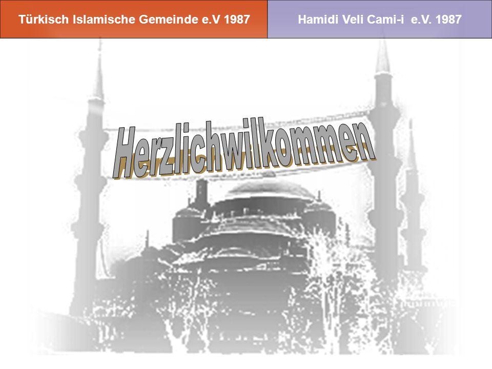 Türkisch Islamische Gemeinde e.V 1987