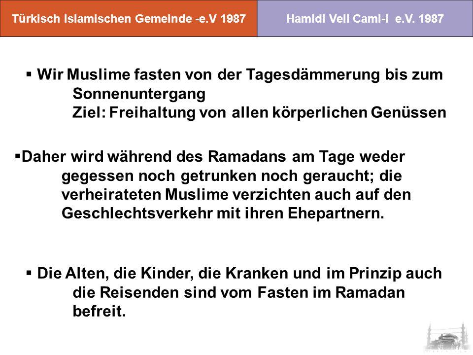 Türkisch Islamischen Gemeinde -e.V 1987