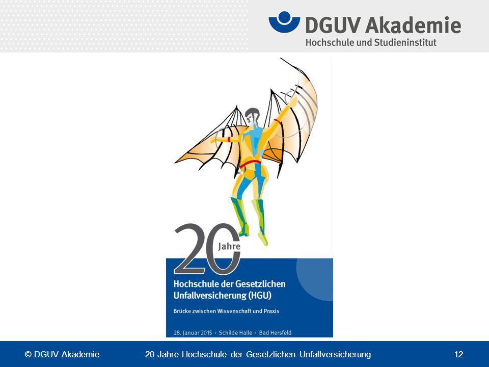 © DGUV Akademie 20 Jahre Hochschule der Gesetzlichen Unfallversicherung