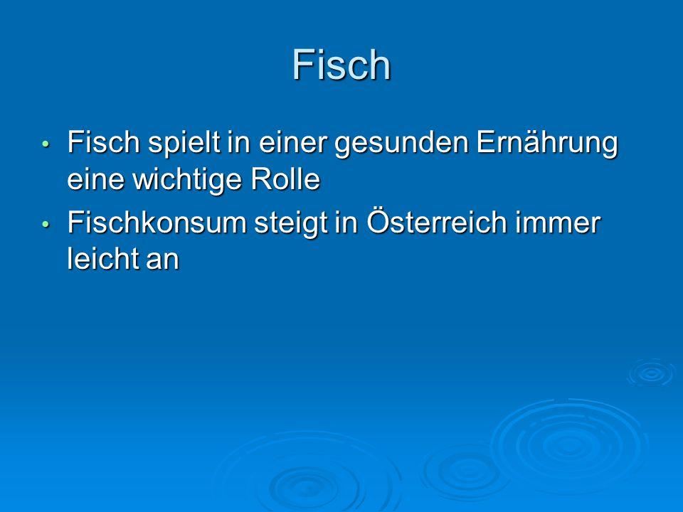 Fisch Fisch spielt in einer gesunden Ernährung eine wichtige Rolle