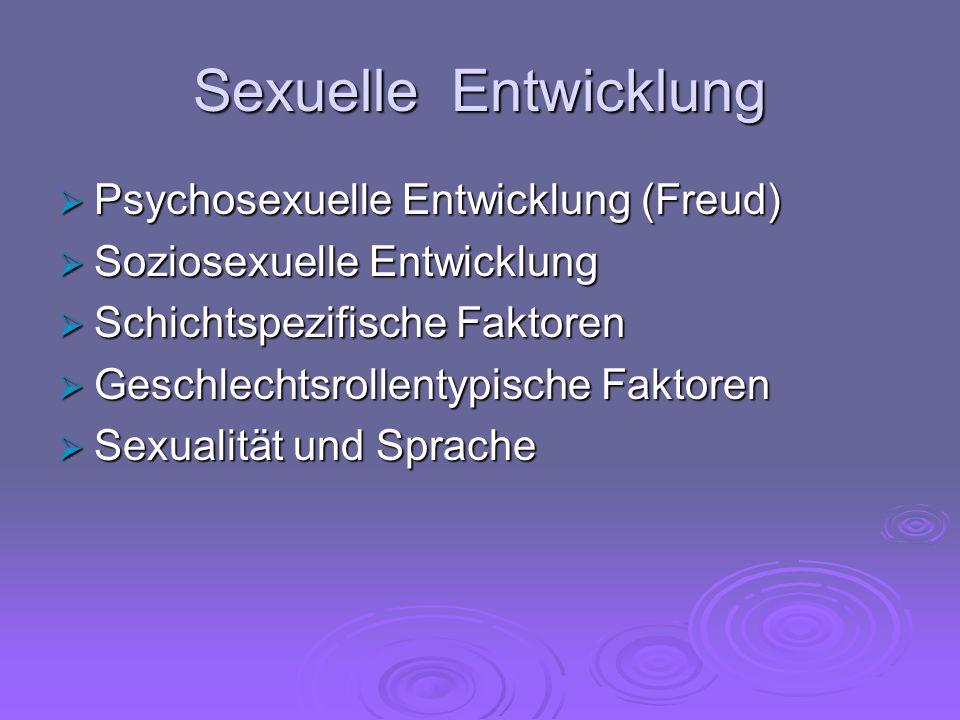 Sexuelle Entwicklung Psychosexuelle Entwicklung (Freud)
