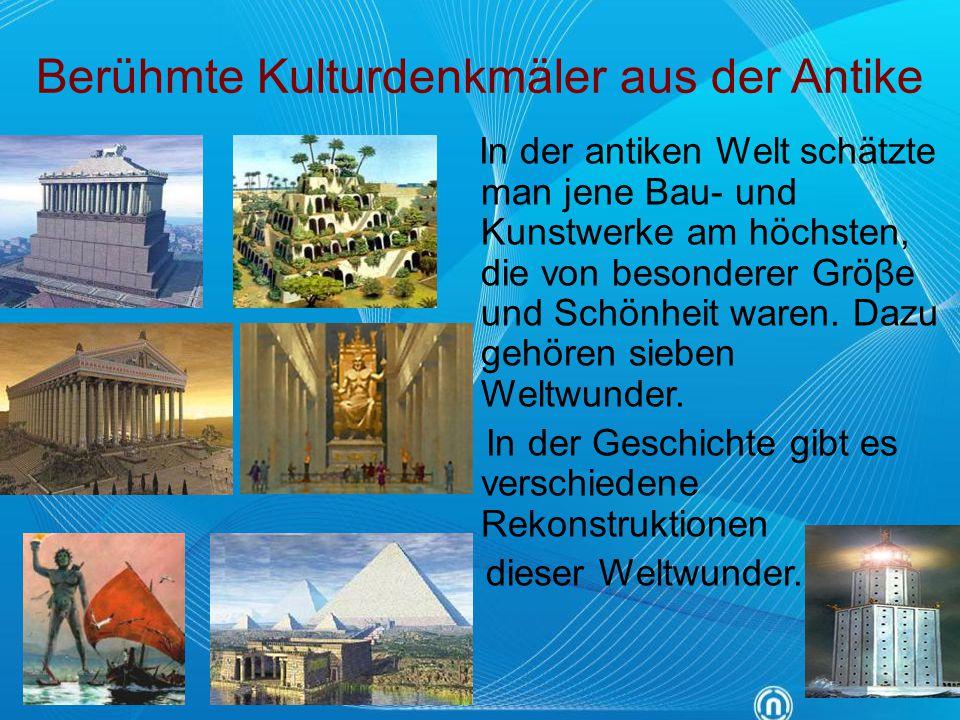 Berühmte Kulturdenkmäler aus der Antike