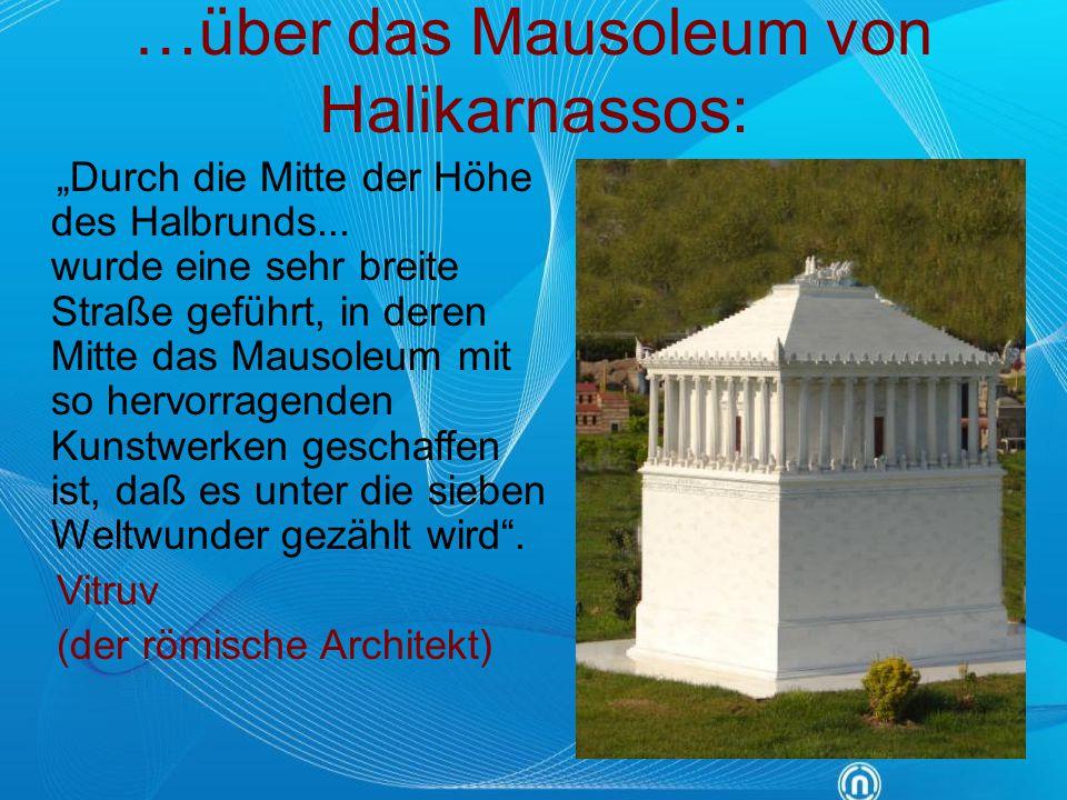 …über das Mausoleum von Halikarnassos: