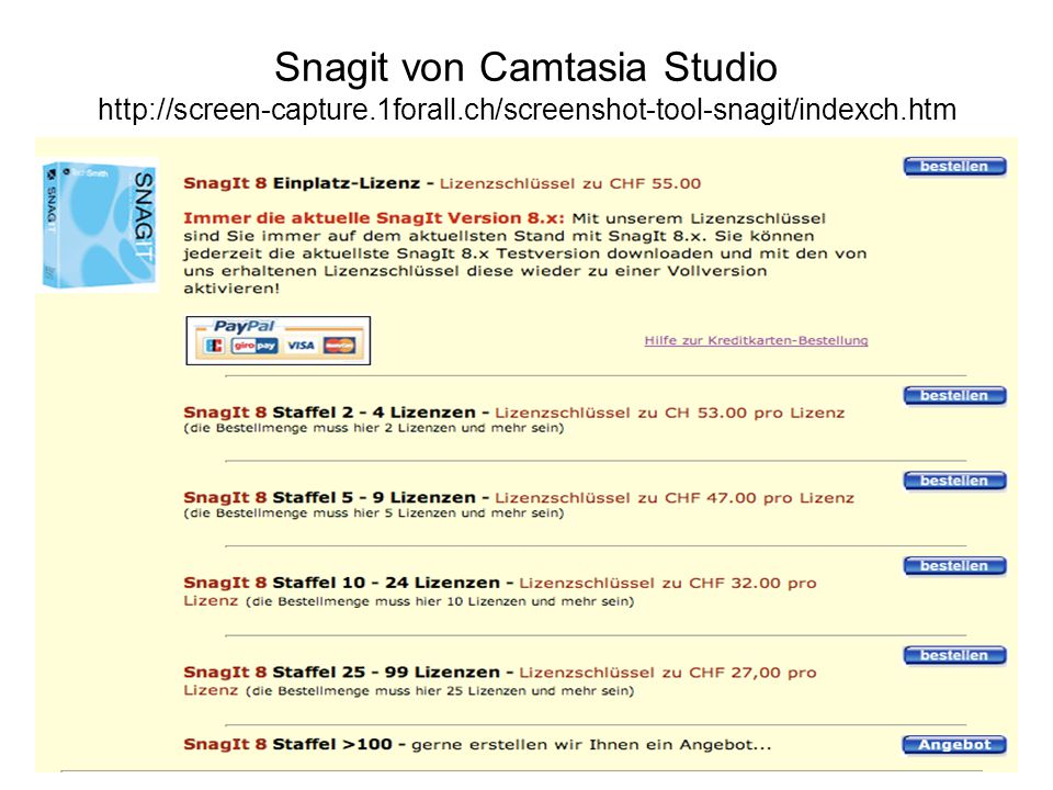 Snagit von Camtasia Studio http://screen-capture. 1forall
