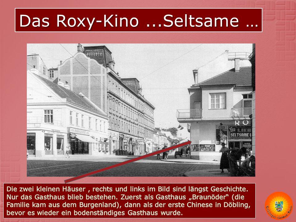 Das Roxy-Kino ...Seltsame …