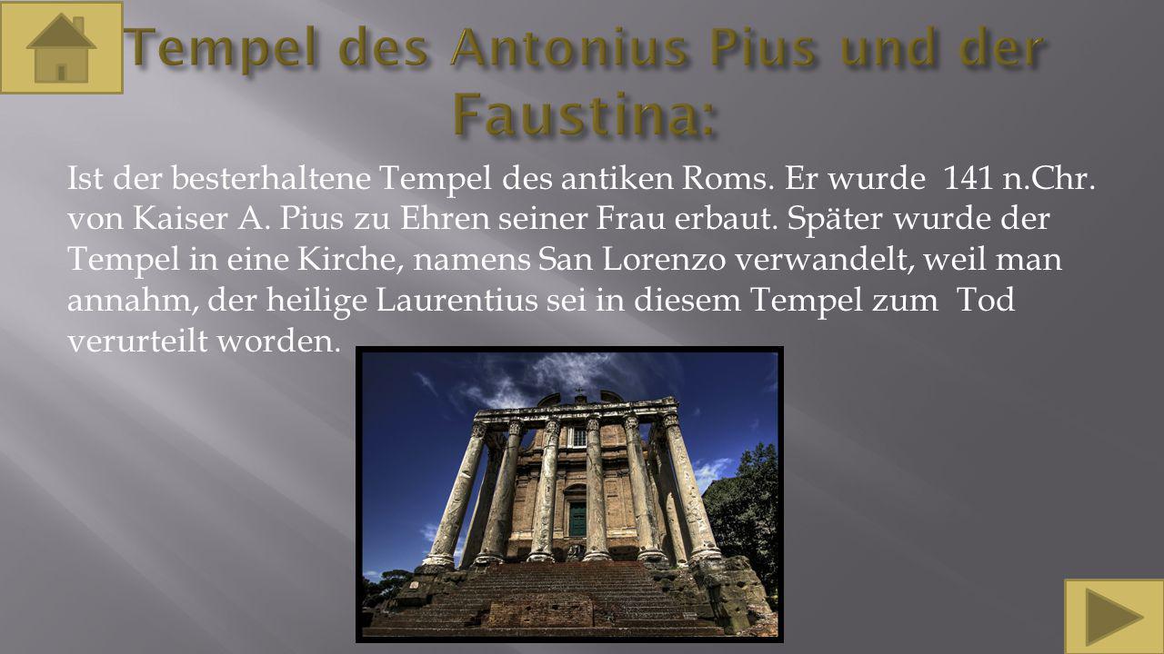 Tempel des Antonius Pius und der Faustina: