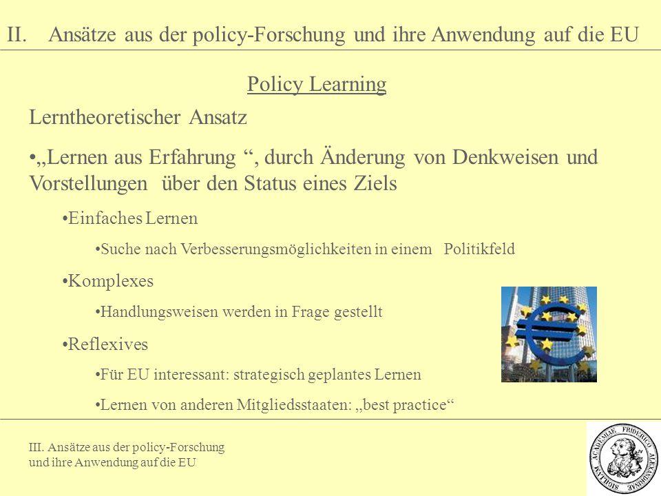 II. Ansätze aus der policy-Forschung und ihre Anwendung auf die EU