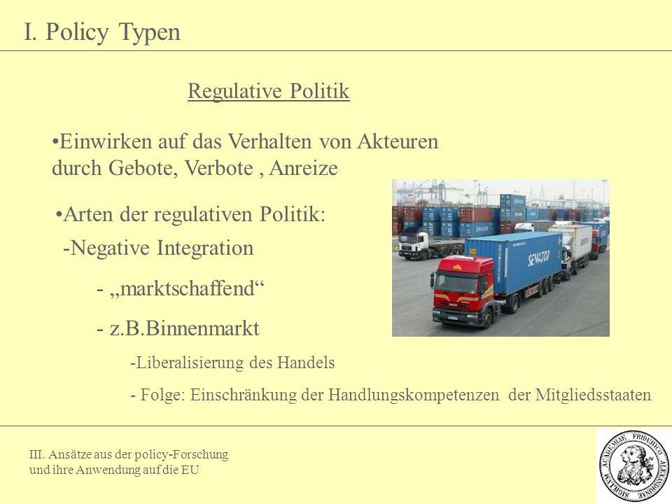 Arten der regulativen Politik: