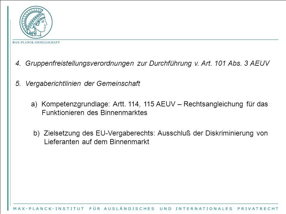 4. Gruppenfreistellungsverordnungen zur Durchführung v. Art. 101 Abs