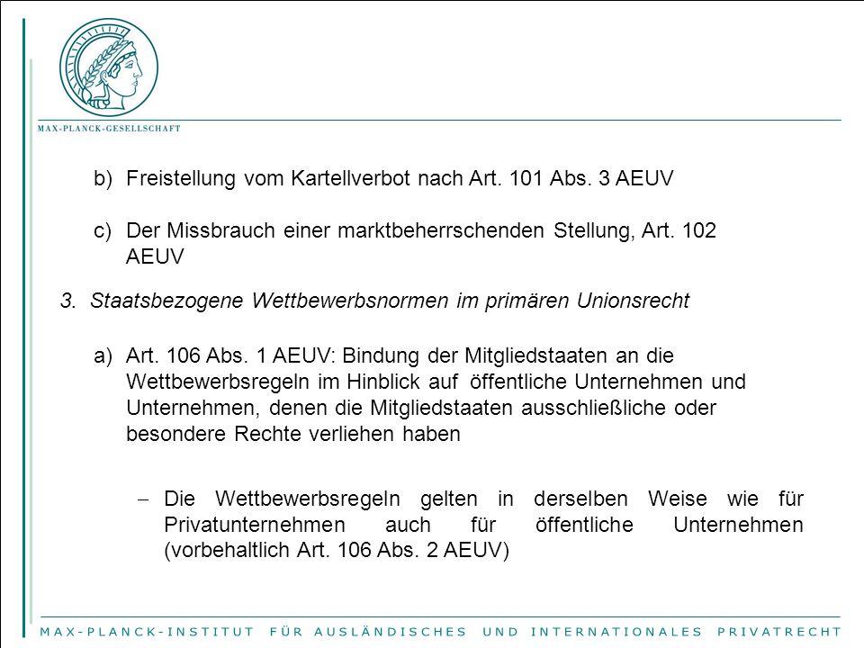 Freistellung vom Kartellverbot nach Art. 101 Abs. 3 AEUV