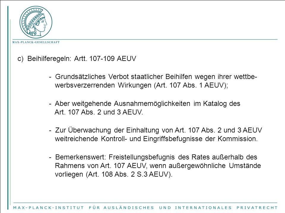 c) Beihilferegeln: Artt. 107-109 AEUV